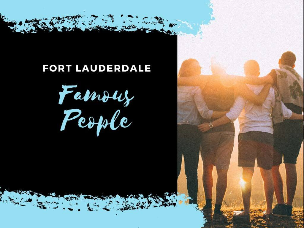 Fort Lauderdale- best in broward movers best place for you to move